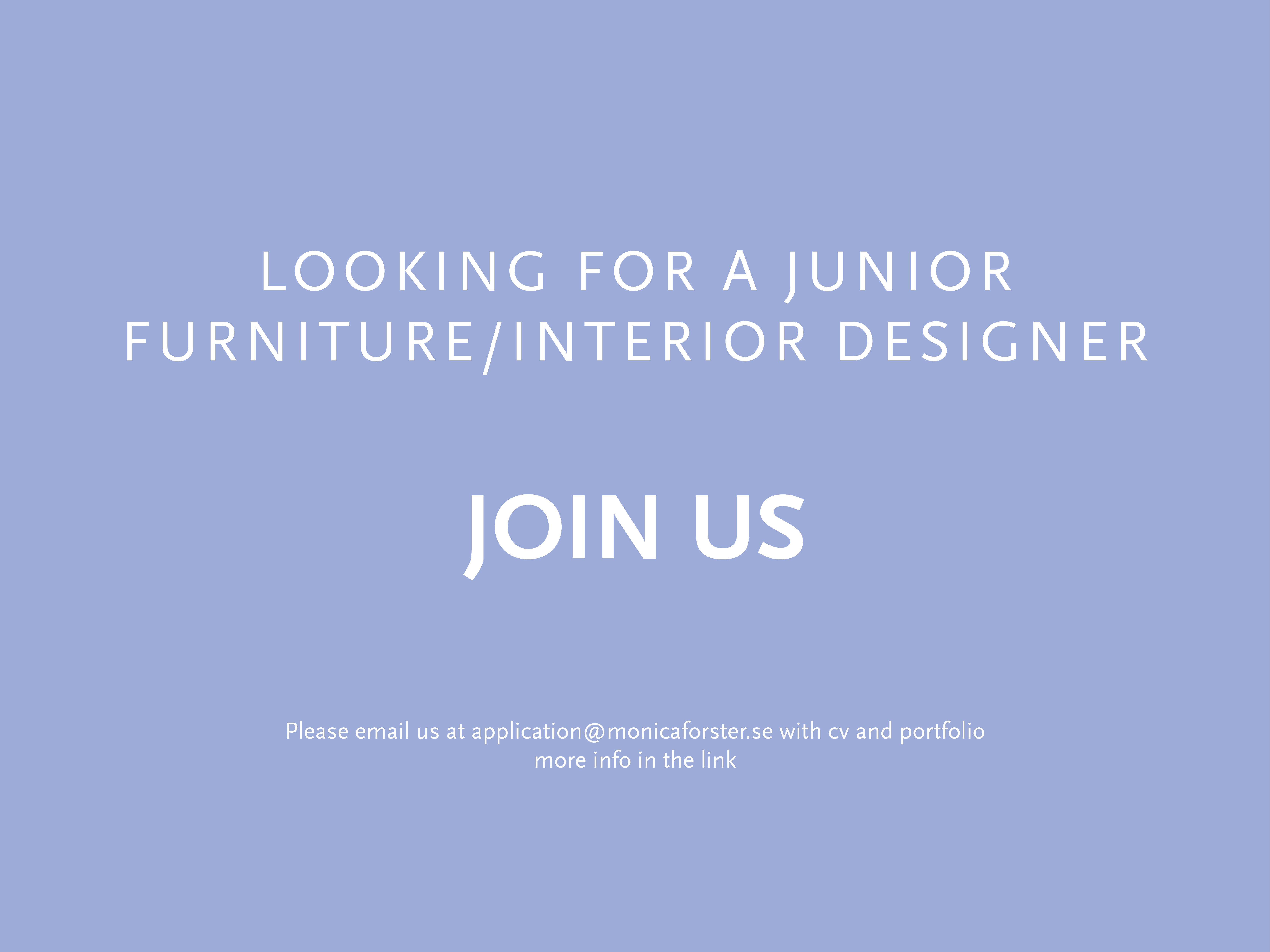 JOIN US! - Looking for a Junior Furniture/Interior Designer