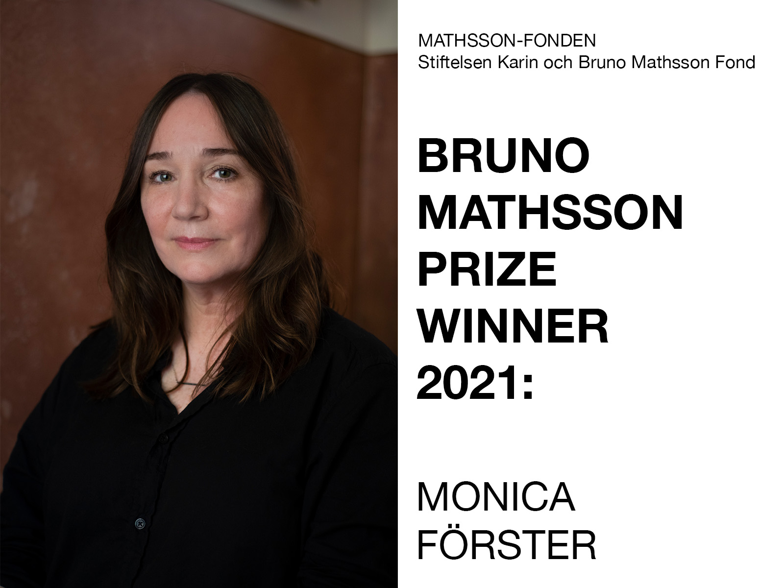 Bruno Mathsson Prize 2021 - The Bruno Mathsson Prize is awarded annually since 1984 and is the largest design prize in the Nordic region. The award ceremony will take place on November 20, 2021 at the Vandalorum Museum of Art and Design in Värnamo in connection with the opening of an extensive exhibition we are designing with Formladan.